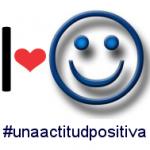 I love #unaactitudpositiva