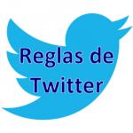 Reglas de Twitter (hay que respetarlas para evitar que cierren o suspendan la cuenta)