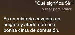 ¿Qué significa Siri? Es un misterio envuelto en enigma y atado con una bonita cinta de confusión.