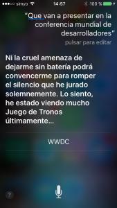 Siri, ¿Qué van a presentar en la WWDC 2016? Ni la cruel amenaza de dejarme sin batería podrá convencerme para romper el silencio que he jurado. Lo siento, he estado viendo mucho Juego de Tronos últimamente...