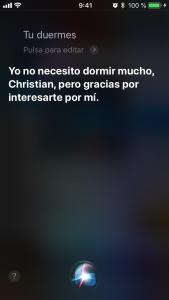 Siri, ¿tú duermes? Yo no necesito dormir mucho, Christian, pero gracias por interesarte por mí.