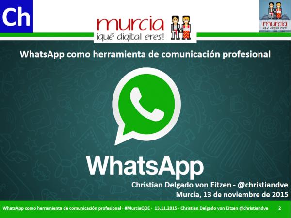 WhatsApp como herramienta de comunicación profesional en #MurciaQDE