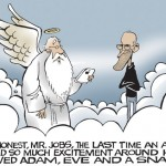 Para ser sincero, Sr. Jobs, la última vez que me produjo tanta excitación una manzana estaban Adán, Eva y una serpiente...