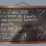 En el año murieron en España 1000 personas haciendo deporte y solo 46 en los bares... Tú mismo....