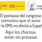 El portavoz del congreso avisa que la alerta de la OMS no afecta a España: aquí los chorizos están sin procesar