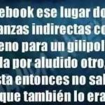 Facebook es ese lugar, ese...