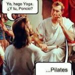 Yo hago yoga, ¿Y tú, Poncio? Pilates