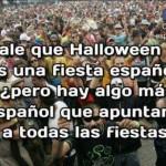 Halloween no es una fiesta española, pero ¿hay algo más español que apuntarse a todas las fiestas?