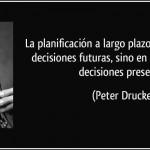 Una gran reflexión sobre la planificación a largo plazo...