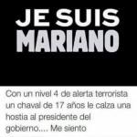 Je suis Mariano...