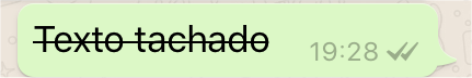 Texto tachado en WhatsApp