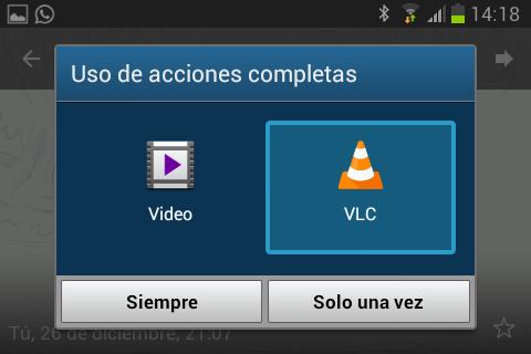 "Escoger VLC para Android como opción ""Para siempre"""