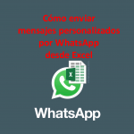 WhatsApp: cómo enviar chats personalizados en lote con Excel gratis (vídeo+plantilla)
