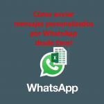 WhatsApp: cómo enviar chats personalizados en lote con Excel gratis (vídeo+plantilla)