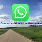 WhatsApp: Cómo compartir la ubicación en tiempo real en Android y iPhone e ideas de uso