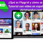 Flipgrid: Qué es y cómo usarla en el aula + tutorial en vídeo en español