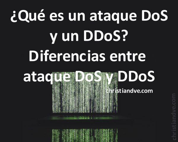Qué es un ataque DoS y DDoS y diferencias entre DoS y DDoS