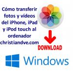 Cómo pasar fotos de iPhone a PC (y vídeos) de 4 maneras que funcionan