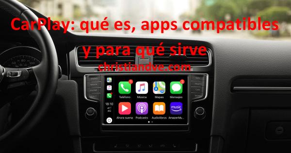CarPlay: qué es, apps compatibles, para qué sirve y cómo activar Google Maps