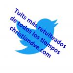 Tuits/tweets más retuiteados (con más retweets) de todos los tiempos. Top 30