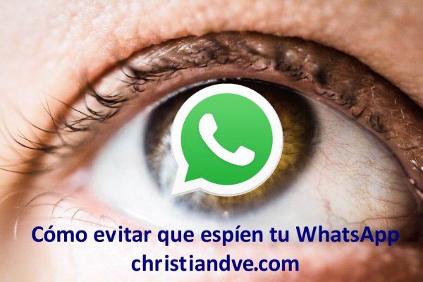 Cómo espiar WhatsApp y cómo protegerse