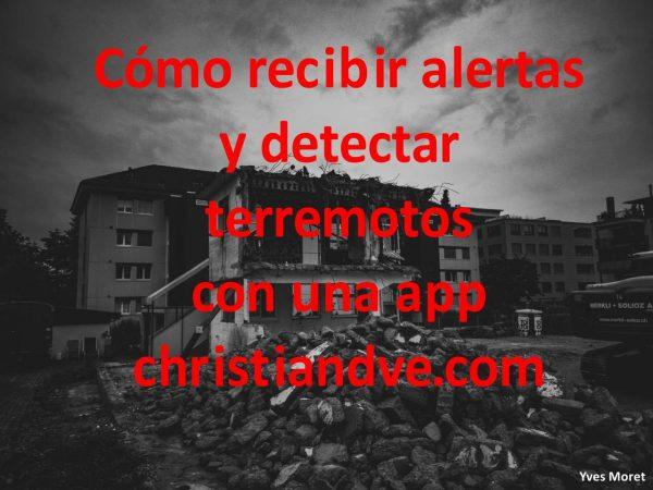 Terremoto: cómo recibir alertas y detectarlo gratis con apps