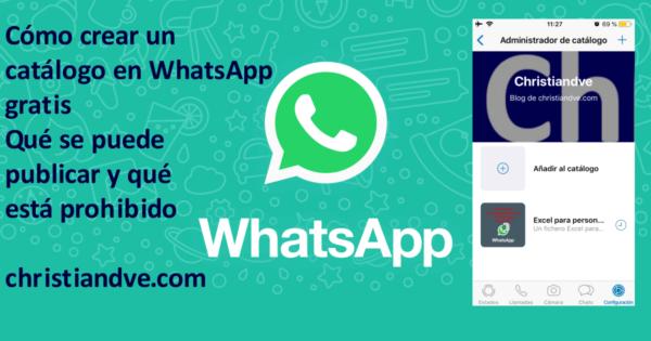 Catálogo en WhatsApp: cómo crearlo gratis y qué está permitido y prohibido meter