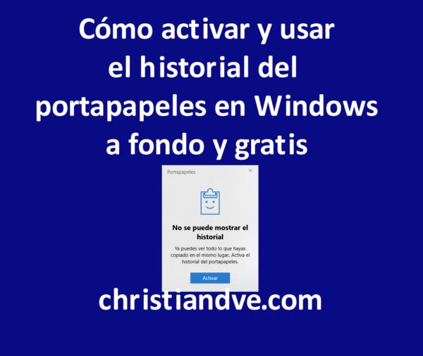 Historial del portapapeles en Windows 10: qué es, cómo se usa y cómo aprovecharlo a fondo gratis
