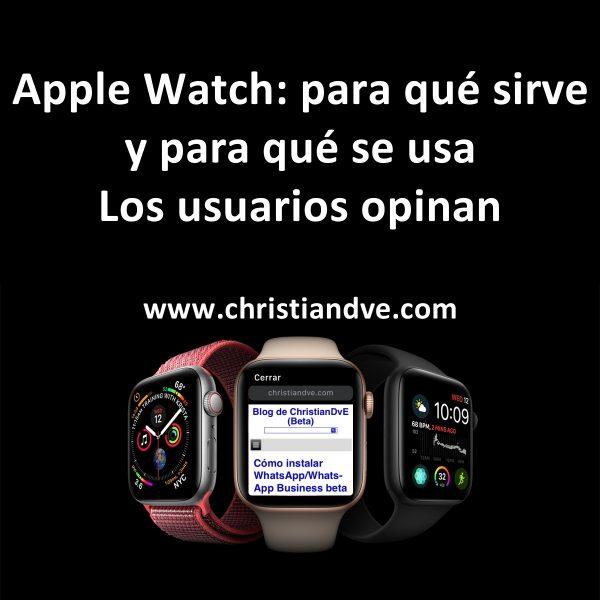 Apple Watch: para qué sirve y para qué se usa