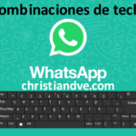WhatsApp: combinaciones de teclas/atajos de teclado poco conocidos para Windows/macOS