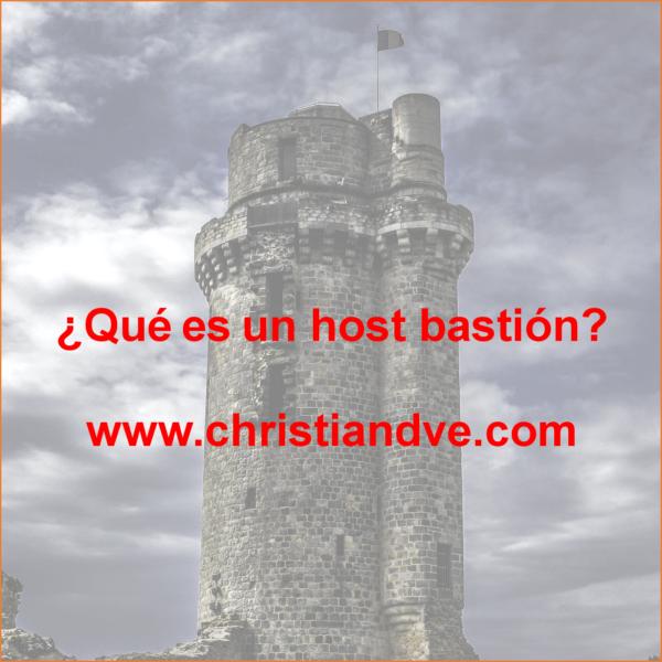 ¿Qué es un host bastión?