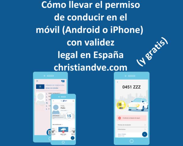 Cómo tener el carnet de conducir en el móvil (Android/iPhone) con validez legal en España