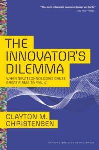 The innovators dilema